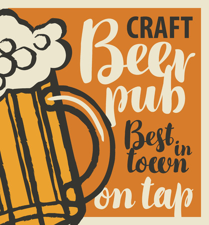 Vector banner for the best beer pub in town with craft beer on tap. Illustration with inscriptions and a full glass of frothy beer in a retro style Ilustrace