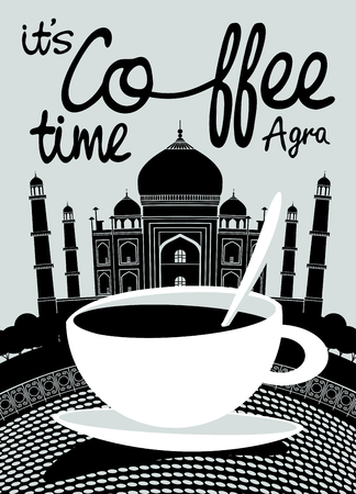 Vector banner on the theme of coffee and travel with handwritten inscriptions and a Cup of coffee on the background of Indian Taj Mahal in Agra.