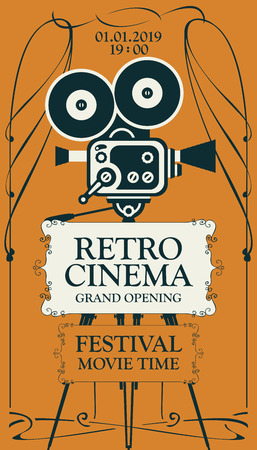 Vector poster for retro cinema movie festival with old fashioned movie camera on the tripod in vintage style. Can be used for banner, poster, web page, background. Retro cinema, Grand opening.