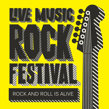 Vector poster or banner for Rock Festival of live music with neck of electric guitar on the yellow background. Rock and roll is alive. Creative lettering for t-shirt design in modern style