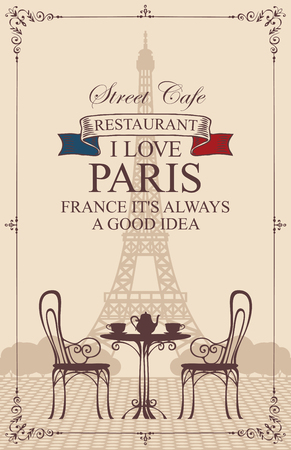 Vector menu for Parisian street cafe with view of the Eiffel Tower, with table and chairs in retro style. Romantic vector illustration with words I love Paris, France it is always a good idea.