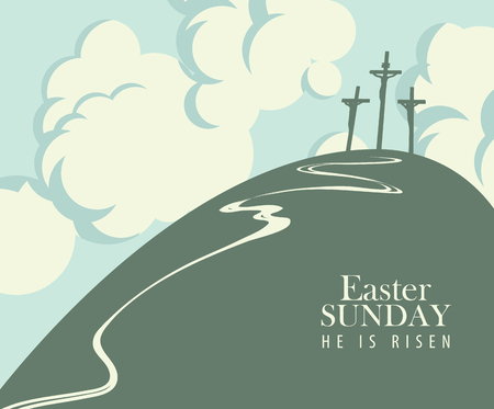 Vector Easter banner or card with words Easter Sunday, He is risen. The landscape on the religious theme with mount Calvary, three crosses with crucified people and sky with clouds