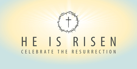Easter banner with words He is risen, Celebrate the resurrection, with a shining cross and crown of thorns