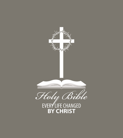 Religious banner with cross, crown of thorns and open bible, with words Holy bible, Every life changed by Christ.