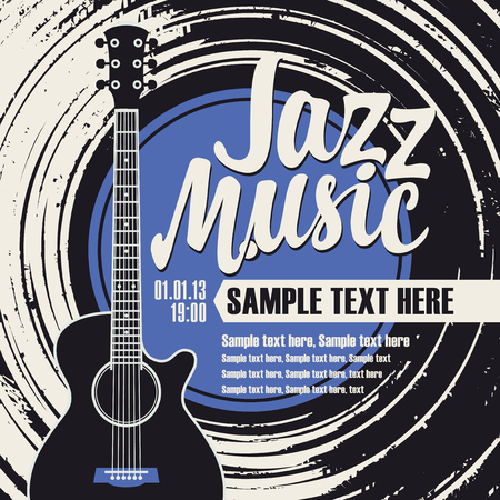 Vector poster or banner with calligraphic inscription Jazz music with vinyl record, guitar and place for text in retro style
