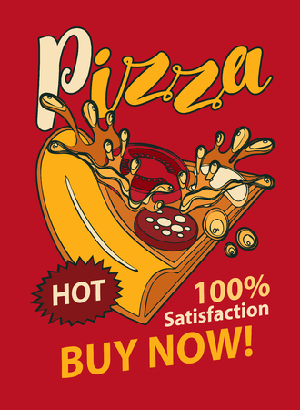 Vector banner with slice of pizza and handwritten inscription in retro style. Fast food, healthy and unhealthy food, pop art illustration on a red background Illustration
