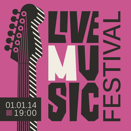 Vector poster for a live music festival or concert with a guitar neck and inscription in retro style. Template for flyers, banners, invitations, brochures and covers