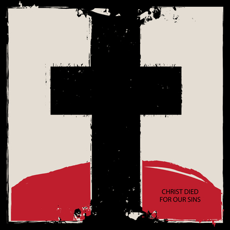 Abstract banner with black cross, red mountain in the  and words Christ died for our sins