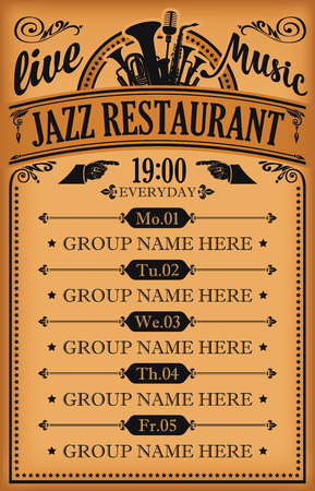 Poster for jazz restaurant with live music. A daily schedule of performances of music groups in retro style Standard-Bild - 121087316