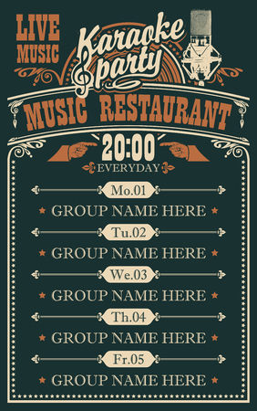 Vector poster for karaoke party in the music restaurant. A daily schedule of musical performances of music groups in retro style on the black background