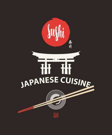 Banner or menu with a calligraphic inscription Sushi, torii gate and chopsticks on a bowl with soy sauce on the black