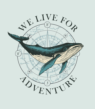 Vector banner with big hand-drawn whale on the background of wind rose and old map in retro style. Illustration on the theme of travel, adventure and discovery with words We live for adventure Ilustrace