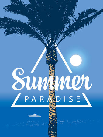 Vector travel banner with words Summer Paradise. Tropical seascape with palm tree and white ship in the sea. Summer poster, flyer, invitation, card.