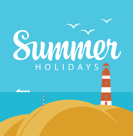 Vector travel banner with seascape and words Summer holidays. Illustration with lighthouse on the hill and white ship in the sea. Summer poster, flyer, invitation or card