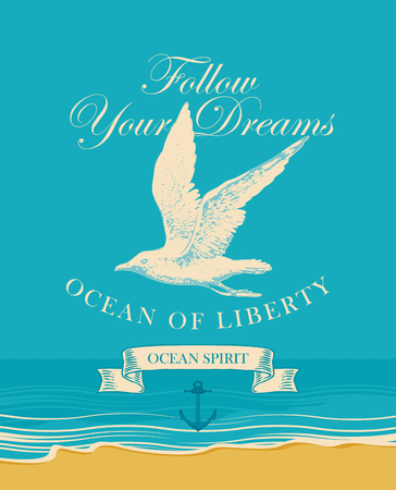 Vector banner with hand drawn seagull and inscription Follow your dreams. Illustration on the theme of travel, adventure and discovery on the background of seascape with beach and sea Vectores