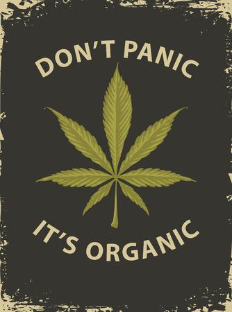 Bannière vectorielle pour légaliser la marijuana avec des mots Ne paniquez pas, c'est bio. Illustration avec feuille de cannabis dans un style rétro. Produit naturel de chanvre biologique. Fumer de la weed. Cannabis médical