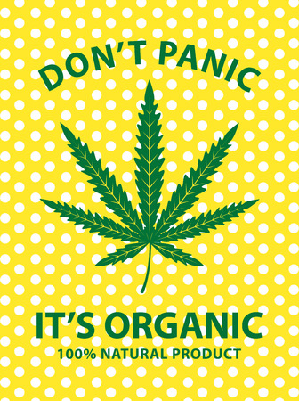 Vector banner for legalize marijuana with cannabis leaf on a background of polka dots. Natural product of organic hemp. Smoke weed. Do not panic, it is organic. Medical cannabis logo