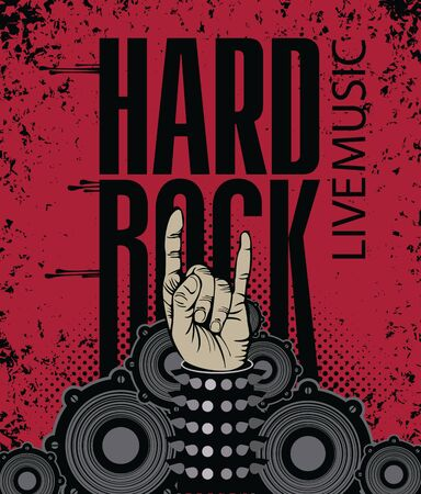 Vector music banner with words Hard rock, Live music. Hand in rock sign against the background of the audio speakers. Ilustração