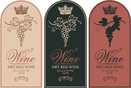 Vector set of three labels for wine with bunches of grapes, crowns and calligraphic inscriptions in retro style Illustration