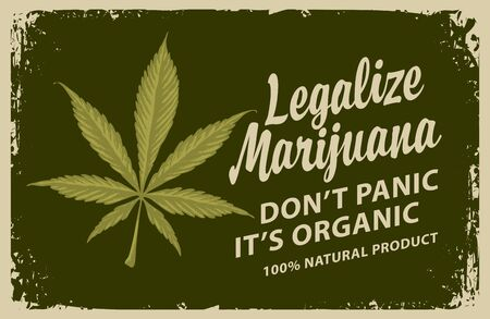 Vector banner for legalize marijuana with words Do not panic, it is organic.