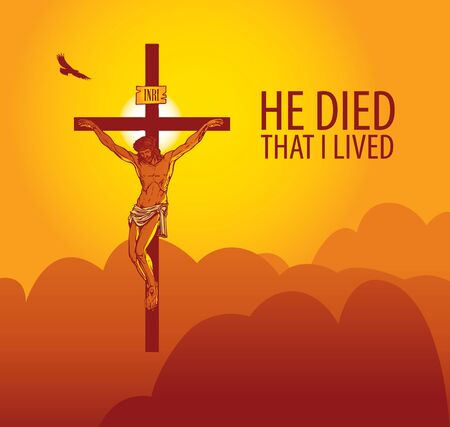 Religious theme with crucifix and words He died that I lived. Ilustracja