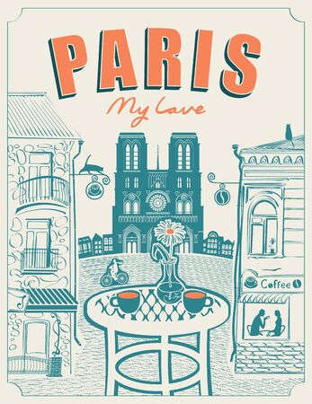 Vector banner or menu for Parisian street cafe with views of the Notre Dame and old buildings, with table for two in retro style on a light background. Inscription Paris my love
