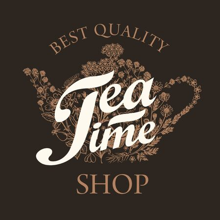 Vector banner for tea shop with doodle elements and calligraphic inscription Tea time. Illustration with the image of a teapot or kettle consisting of various hand-drawn herbs in retro style.