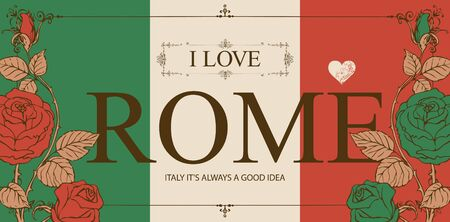 Vector card in the colors of the Italian flag in frame with curlicues in vintage style. Retro postcard or banner with words I love Rome, decorated by green and red roses.