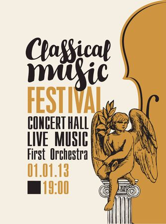 Vector poster for a festival or concert of classical music in retro style with violin and hand-drawn angel sculpture on a light background. Live music performed by the orchestra