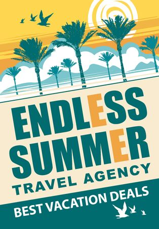 Vector travel banner with palm trees, sun and words Endless summer, best vacation deals. Suitable for poster, flyer, invitation, card, advertising.