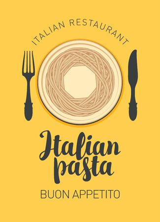 Vector banner or menu for an Italian restaurant. Menu template with Italian pasta, Cutlery and calligraphic inscription on a yellow background in retro style.