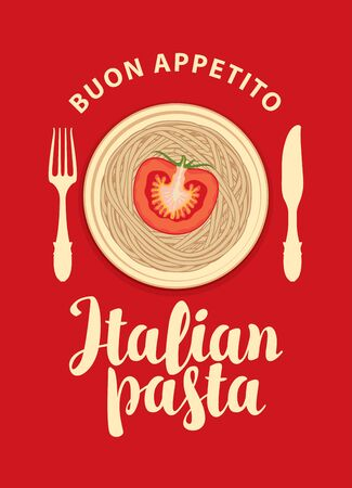 Vector banner or menu for Italian restaurant. Decorative illustration with Italian pasta, tomato, cutlery and calligraphic inscription on a red background in retro style.