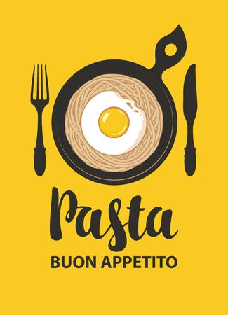 Vector menu or banner with calligraphic inscription Pasta. Flat illustration with appetizing pasta, fried egg in a black frying pan with fork and knife in retro style.