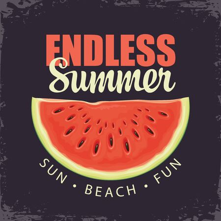 Vector travel banner with juicy watermelon and words Endless Summer on the old paper background in retro style. Suitable for summer poster, flyer, invitation, card. Sun, beach, fun