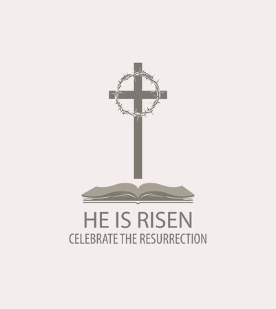 Vector Easter banner or icon with a cross, crown of thorns, open Bible and the words He is risen, celebrate the resurrection