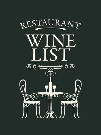 Vector wine list for the restaurant in retro style on black background. Decorative illustration with an inscription and a silhouette of a table for two, chairs, a bottle of wine and wine glasses