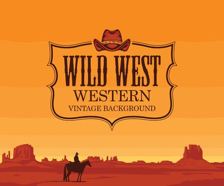 Vector banner on the theme of the Wild West with cowboy hat and emblem. Decorative landscape with American prairies and a silhouette of a cowboy on a horse at sunset. A lone rider in the desert Illustration