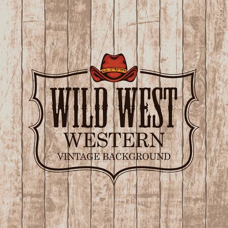 Western vintage emblem with a cowboy hat on the wooden