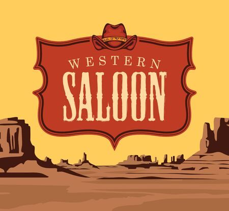 Vector banner   of a Western saloon and a cowboy hat on the background of a scenic landscape with desert American prairies. Decorative illustration on the theme of the Wild West
