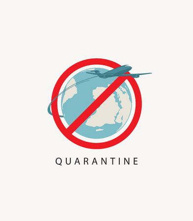 Vector banner with a sign prohibiting air travels during quarantine. Stop the coronavirus, quarantine. Dangerous virus COVID-19. A crossed-out passenger plane flying around the planet Earth Ilustração