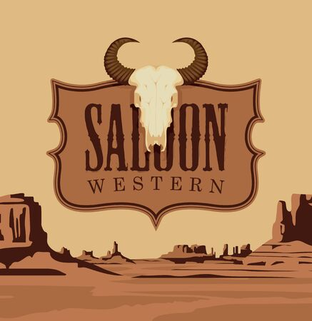 Vector banner with the    Western saloon and a skull of bull on the background of a scenic landscape with desert American prairies. Decorative illustration on the theme of the Wild West