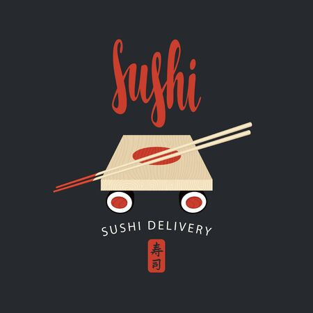 Vector banner on the theme of Sushi delivery with calligraphic inscription Sushi, wooden tray and chopsticks on a black background. Hieroglyph Sushi. Traditional Japanese and Chinese cuisine