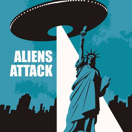 Vector banner on the theme of alien attacks in the United States. Illustration of the Statue of Liberty and a large flying saucer hovering over the city with a bright ray. UFO invasion Vectores