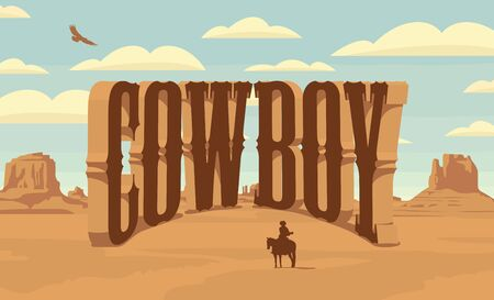 Vector landscape with a lone rider in the desert and lettering Cowboy. American prairies and the silhouette of a cowboy on a horse. Decorative illustration on the theme of the Wild West