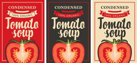 Labels for a condensed tomato soup in retro style. Set of vector labels or banners for organic tomato soup with the image of a cut tomato and inscriptions Çizim