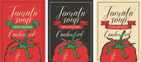 Labels for a condensed tomato soup in retro style. Set of vector labels or banners for organic tomato soup with the image of a red tomato and handwritten inscriptions
