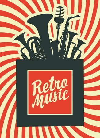 Retro music poster with musical instruments. Decorative vector illustration with wind instruments, saxophone, microphone and inscription on the background with rays. Music collection