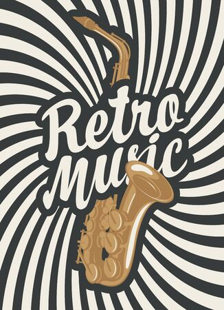 Music poster or banner with calligraphic inscription Retro music and saxophone on a background with rays. Black and white vector illustration. Suitable for flyer, cover, design element, invitation