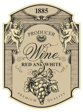 Wine label with a bunch of grapes, angels and inscriptions in a figured frame. Vector ornate hand-drawn label in vintage style Çizim