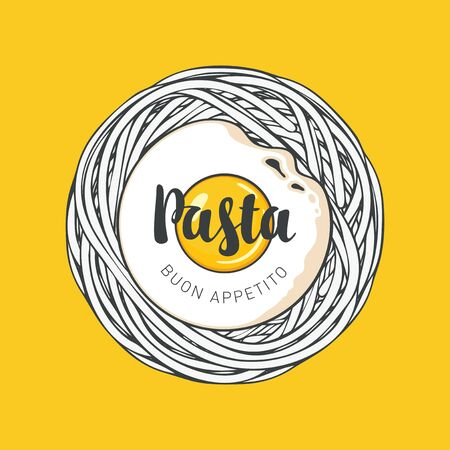 Italian pasta, fried egg and calligraphic inscription on a yellow background in retro style. Decorative vector banner or menu for a restaurant with Italian cuisine